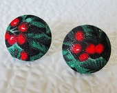 """FABRIC Covered Button EARRINGS--5/8""""--15mm-Holiday Holly Berry--Surgical Steel Hypo Allergenic Posts n Backs--Trendy"""