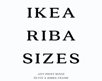 IKEA Ribba Frame Sized Prints, Any Print Sized to fit IKEA Ribba Frame, You Choose The Print, Any Print for Ribba Framing