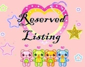 Reserved listing for Jodi