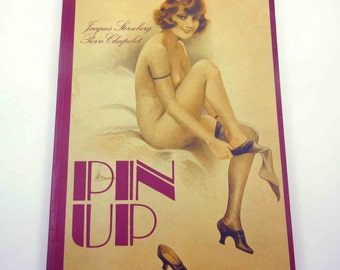 Pin Up Vintage 1970s Book by Jacques Sternberg and Pierre Chapelot
