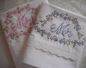 Hand Embroidered MR. and MRS. Pillowcases- Standard Size- wedding,bridal shower