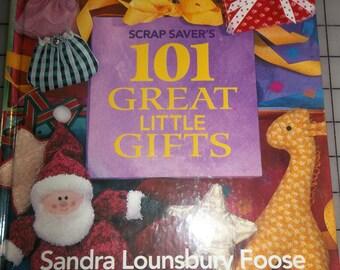 Scrap Savers101 Great Little Gifts by Sandra Lounsbury Foose Craft Book