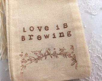 Love is Brewing Bird Bags Wedding Tea Favor Bags Muslin Drawstring SET OF 10