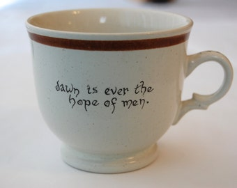 Dawn Is Ever the Hope of Men Vintage Cup