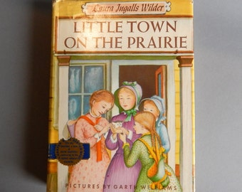 Little Town On The Prairie by Laura Ingalls Wilder / 1953 Edition / Harper & Row Publishers