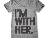 I'm With Her (Women's)