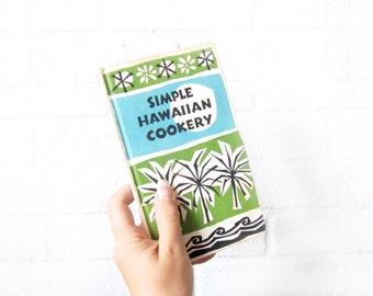 Vintage Hawaiian Cookbook - Illustrated Mid Century Tropical Cook Book - Simple Hawaiian Cookery - Hawaiian Beach Tiki Cooking Book 1960s