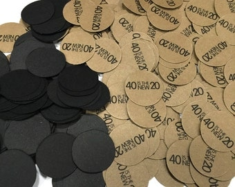 40th Birthday Confetti - 40 is the New 20, Black and Kraft Brown or Your Color Choice, 3/4 Inch Circles