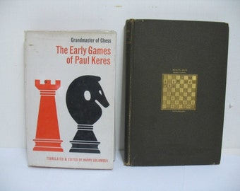 Lot of 2 Vintage Chess Books The Early Games of Paul Keres 1964 & Modern Chess Instructor by W. Steinitz ca: 1889