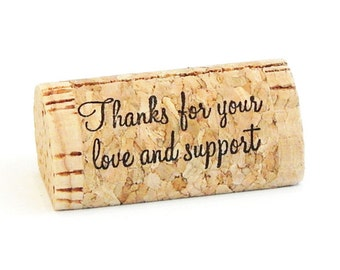 "Custom Printed Wine Cork Place Card Holders - ""Thanks for your love and support"""