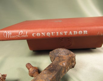 1932 EDITION of the CONQUISTADOR by Archibald Macleish, Antique Book Conquistador by Archibald Macleish, Mint condition Authentic 1934 boox