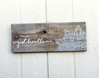Just Breathe Handpainted Wood Sign