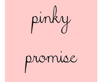Pinky Promise 5x7 print, Immediate Download