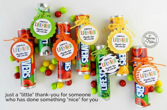 You 39 re a lifesaver treat tag 48 thank you gift What is a nice thank you gift