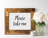 Please Take One Sign - Wedding Signage - Wedding Favor Sign - Calligraphy Sign - Lace Wedding Decor - Boho Chic - Bridal Shower Favors Sign