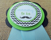 Mustache Baby Shower Decorations, Baby Shower Decorations, Baby Shower Décor, Mustache Baby Shower MOM To Be PIN, You Choose The Colors