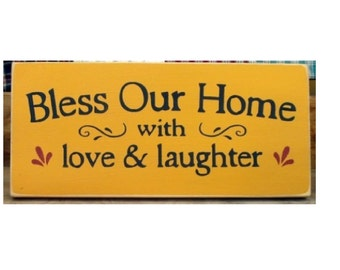 Bless Our Home With Love And Laughter primitive sign