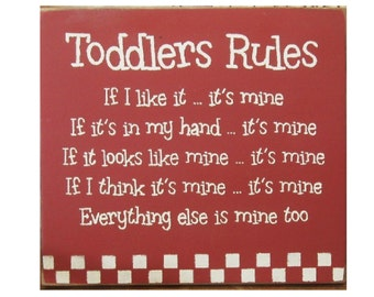 Toddlers rules primitive wood sign