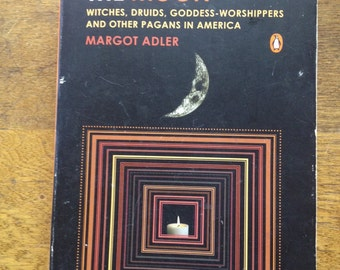 REDUCED Drawing Down The Moon Margot Adler Wicca Magic Pagan