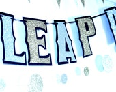 LEAP DAY Banner - HAPPY LEaP DaY gold and silver glitter on black