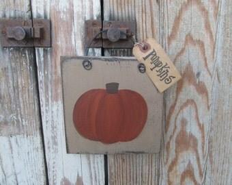 Primitive Autumn Fall Pumpkin Wooden Plaque GCC6325
