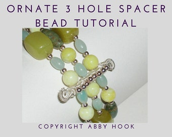 Ornate 3 Hole Spacer bead, Wire Jewelry Tutorial, PDF File instant download