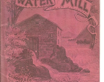 Advertising Booklet for Hood's Sarsaparilla: The Water Mill