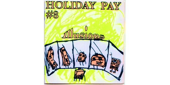 Holiday Pay 8 - zine