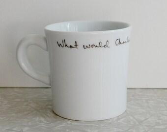 charles ingalls mug, little house on the prairie, upcycled recycled mug, handwritten mug, cursive script mug, fathers day gift, black white