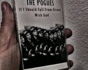 Pogues If I should Fall From Grace With God Cassette Tape