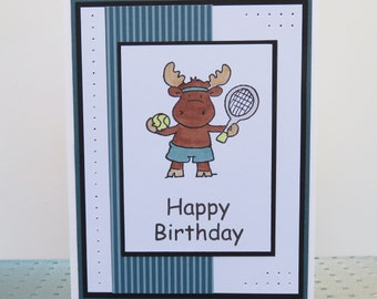 Hand made greeting card, Masculine, Happy Birthday Moose greeting card, tennis, teal blue