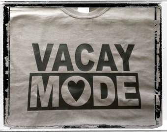 Vacay Mode Shirt