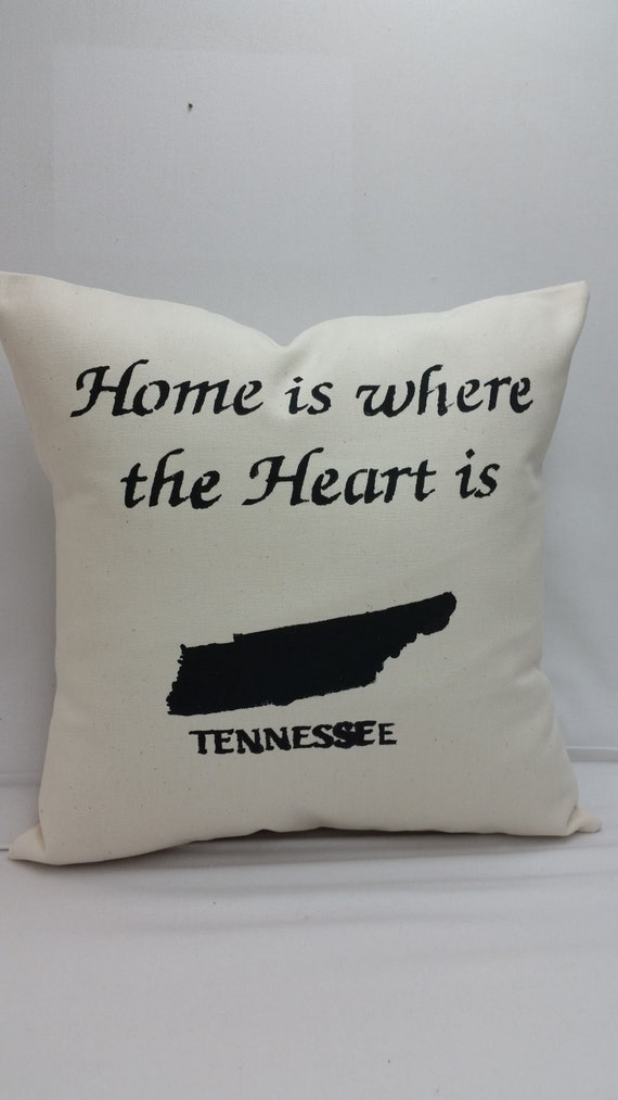 TENNESSEE State Pillow Home Is Where The Heart Is Handmade