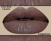 New Color Rich Lipstick -Taupetone