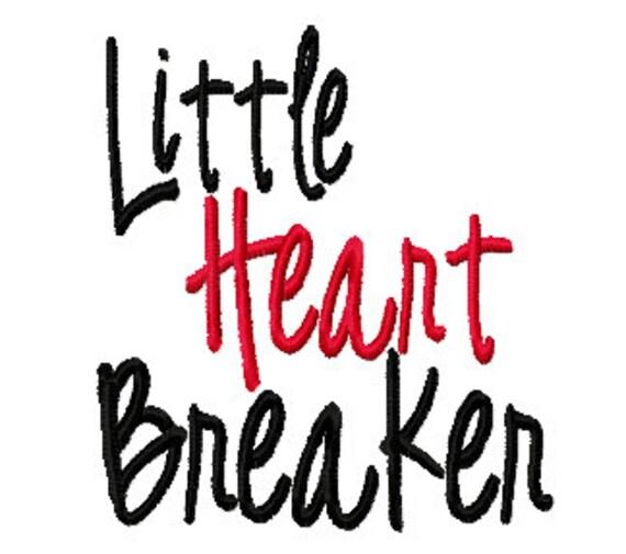 Little Heart Breaker 4x4 5x7 6x10 Machine Embroidery Design Instant Download shirt bib Valentines Day boy girl baby shower gift blanket love