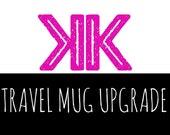 Travel mug, diner mug, upgrade, starbucks cup, custom, personalized, hand painted