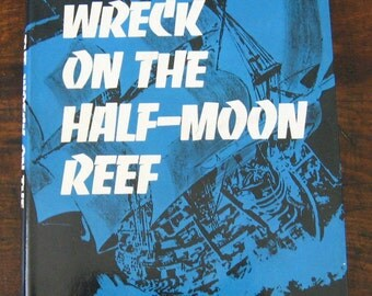 The Wreck on the Half-Moon Reef by Hugh Edwards, Australian history, Shipwreck, First Edition, History Book, Beach Decor, Boat Decor