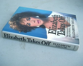 Elizabeth Takes Off,Elizabeth Taylor,Weight Loss,Actress,Elizabeth Taylor Bio, Movie Star Book, Personal Stories, Weight Gain, Movie Star