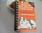 Vintage The Healthy Cat and Dog Cook Book, Joan Harper, Pet Recipes, Pet Food Advice, Natural Home Remedies, Pet Nutrition, Food Guidelines
