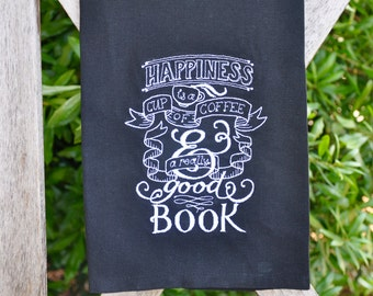 Embroidered Dish, Kitchen, or Hand Towel with Chalkboard Embroidery Saying...Happiness is a cup of coffee and a really good book