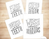 Wash Those Hands Brush Your Teeth Floss Teeth Comb Hair Kids Bathroom Wall Art Set of 4- Printable Wall Decor - PRINTABLE Wall Art