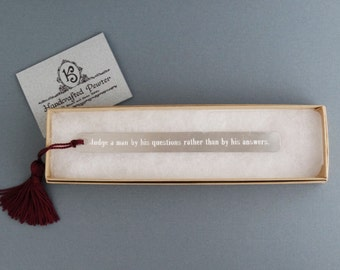 """Pewter Bookmark: """"Judge a man by his questions rather than by his answers."""" Voltaire"""