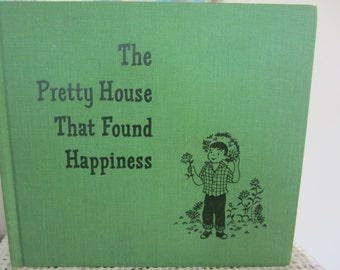 Vintage Childrens Book on Adoption The Pretty House That Found Happiness