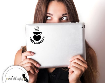 Coffee Vinyl Decal, Coffee Mania, Laptop Decal, Laptop Sticker, Car Window Decal, Coffee Shop, Coffee Cup, Typography, Phone Sticker