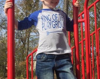 King of the Playground Raglan Shirt