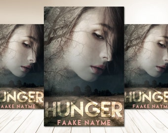 "Premade Digital Book eBook Cover Design ""Hunger"" Fiction Novel Young New Adult YA Romance Urban Fantasy Thriller"