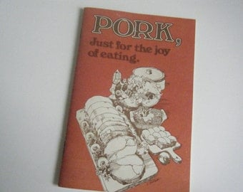 Pork just for the joy of eating booklet 1970s or 1980s