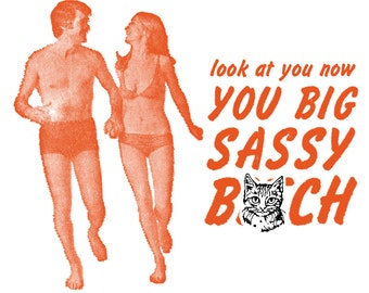 Joyful Swimsuit Couple on Beach - Funny, Offensive Letterpress Card - MATURE Language - Look at You Now, You Big, Sassy B****!
