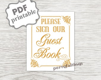 INSTANT DOWNLOAD- Gold 8 x 10 Please Sign Our Guest Book ---Printable PDF File