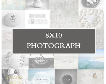 8x10 Photo - Affordable Artwork, Home Decor Print, Fine Art Photograph, Gifts Under 30, Inspirational Art, Personalized Photo